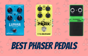 Top 8 Best Phaser Pedals To Buy In 2019