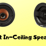 8 Best In-Ceiling Speakers 2021 (With Buying Guide)