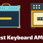 Top 8 Best Keyboard Amps 2021 (With Buying Guide)