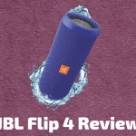JBL Flip 4 Review - Is It Really Worth The Hype?