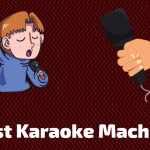 Top 8 Best Karaoke Machine To Buy In 2021