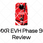 MXR EVH Phase 90 Review - Is This Any Good?