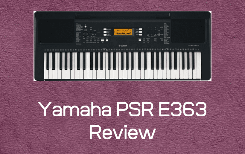 yamaha psr e363 review