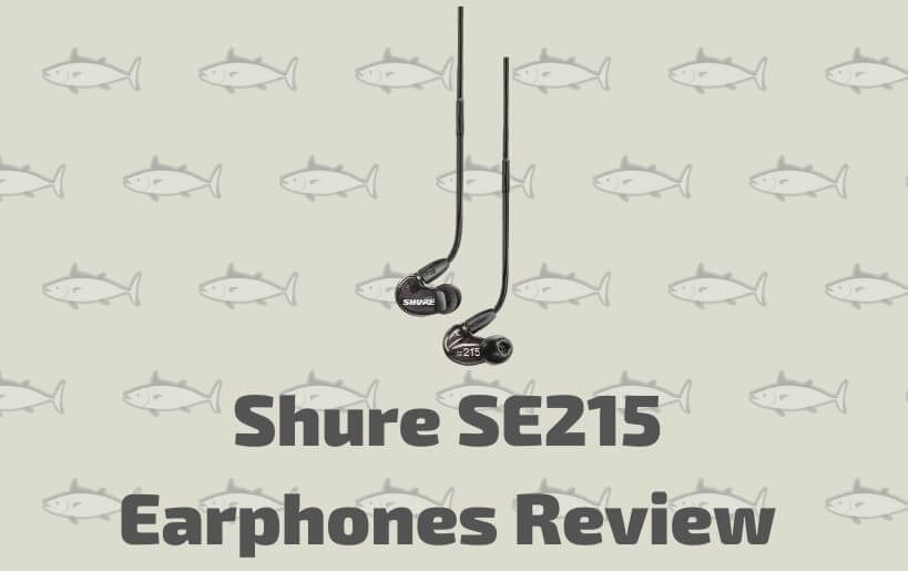 Shure SE215-K Review