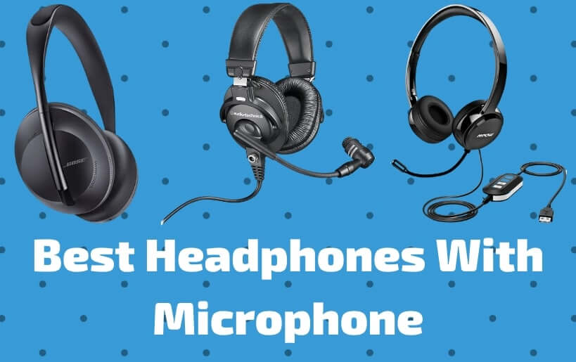 8 Best Headphones With Mic To Buy In 2020