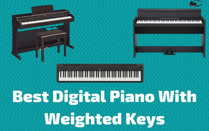 best digital piano with weighted keys