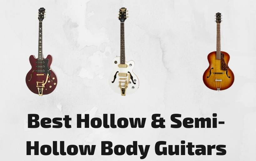 best hollow & semi-hollow body guitars