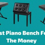 10 Best Piano Bench On The Market To Buy In 2021