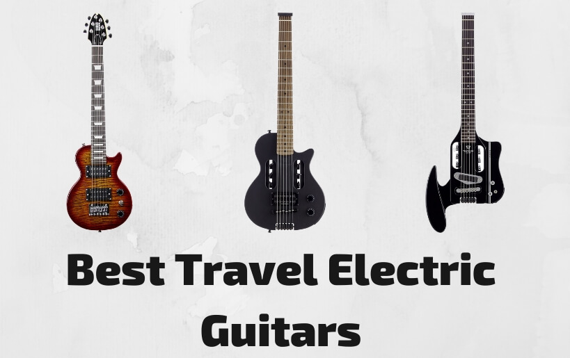 best travel electric guitars