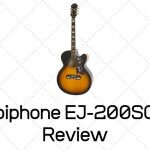 Epiphone EJ-200SCE Review - Best Choice Under $500?