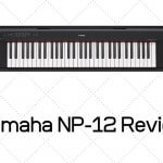 Yamaha NP-12 Review - How Good It Is For Beginners?