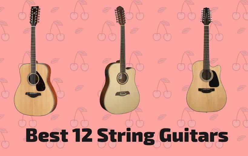 best 12 string guitars