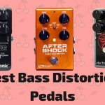 10 Best Bass Distortion Pedals 2021 (With Buying Guide)