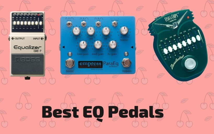 10 Best Eq Pedals To Buy In 2021