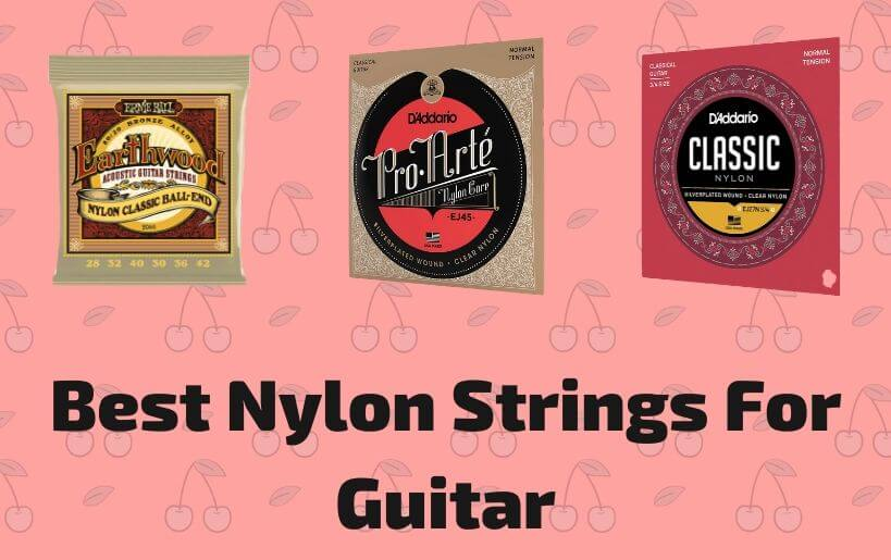 best nylon strings