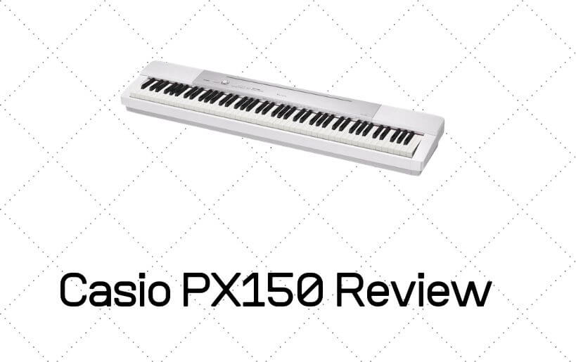 casio px-150 review