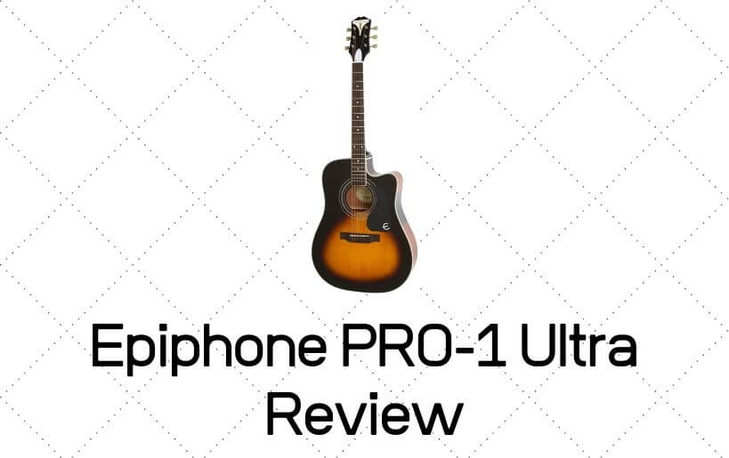 Epiphone PRO-1 Ultra Review
