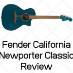 Fender California Newporter Classic Review