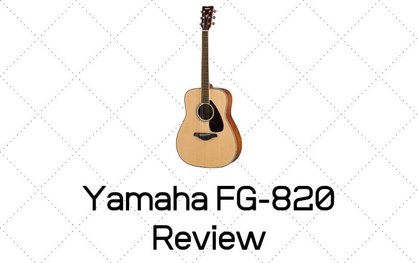 Yamaha FG820 Review