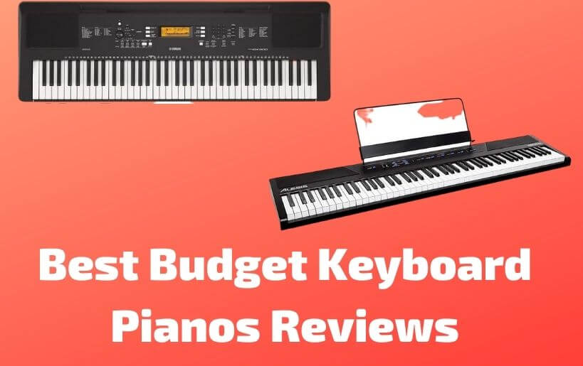 Best Budget Keyboard Pianos Reviews