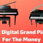 Best Digital Grand Pianos For The Money (Buying Guide)