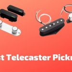 10 Best Telecaster Pickups 2021 (With Buying Guide)