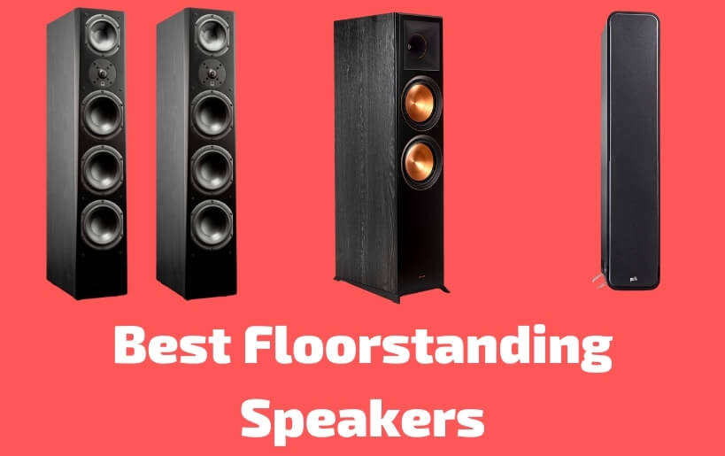 Best Floorstanding Speakers