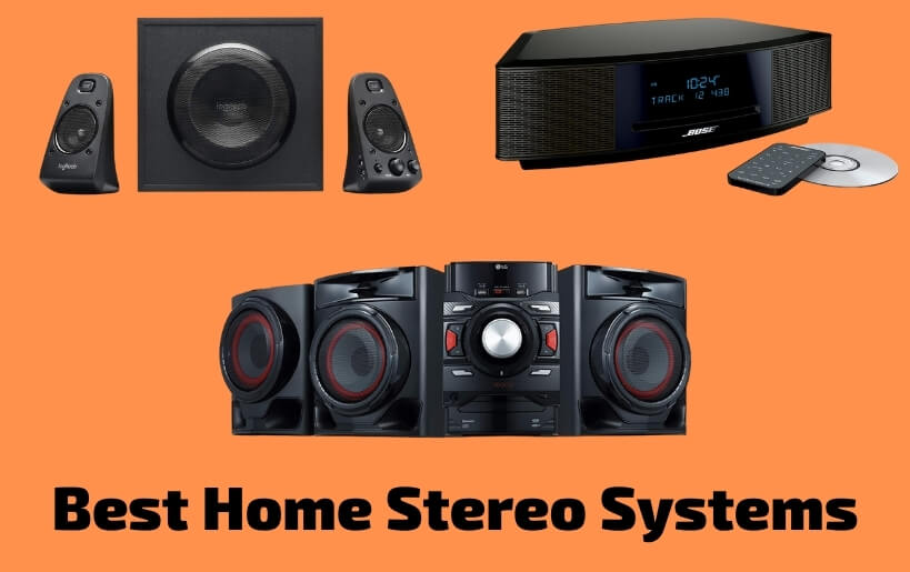 Best Home Stereo Systems
